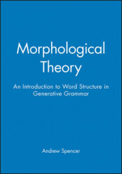 Morphological Theory av Andrew Spencer (Heftet)
