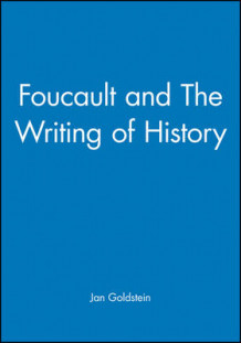 Foucault and Writing of History (Heftet)