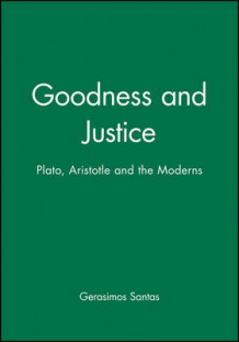 Goodness and Justice av Gerasimos Santas (Innbundet)