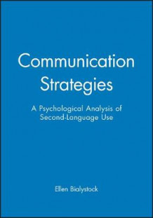Communication Strategies av Ellen Bialystok (Heftet)