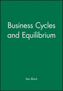 Business Cycles and Equilibrium av Fischer Black (Heftet)
