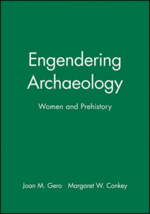 Engendering Archaeology (Heftet)