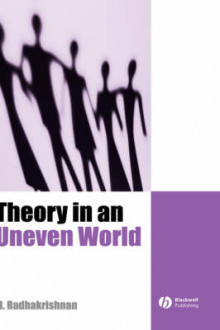 Theory in an Uneven World av R. Radhakrishnan (Innbundet)