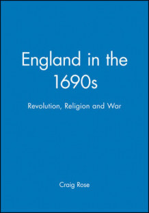England in the 1690s av Craig Rose (Innbundet)