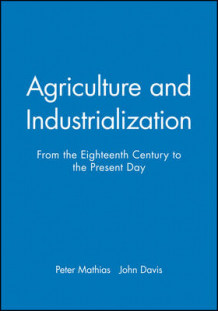 Agriculture and Industrialization (Innbundet)