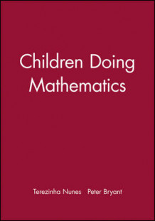 Children Doing Mathematics av Terezinha Nunes og Peter Bryant (Heftet)