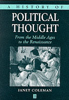A History of Political Thought: From the Middle Ages to the Renaissance av Janet Coleman (Heftet)
