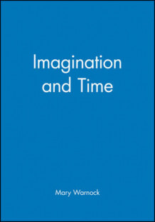 Imagination and Time av Mary Warnock (Heftet)