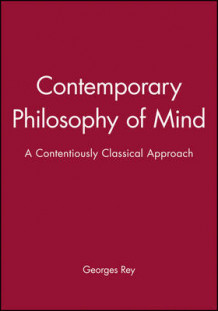 Contemporary Philosophy of Mind av Georges Rey (Innbundet)