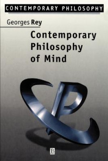Contemporary Philosophy of Mind av Georges Rey (Heftet)