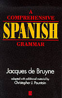 A Comprehensive Spanish Grammar av Jacques De Bruyne og Christopher J. Pountain (Heftet)
