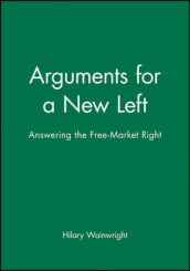 Arguments for a New Left av Hilary Wainwright (Heftet)