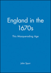 England in the 1670s av Professor John Spurr (Innbundet)