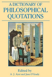 A Dictionary of Philosophical Quotations (Heftet)