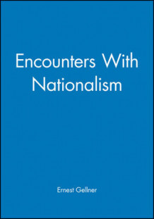 Encounters with Nationalism av Ernest Gellner (Heftet)