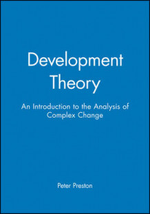 Development Theory av Peter W. Preston (Innbundet)