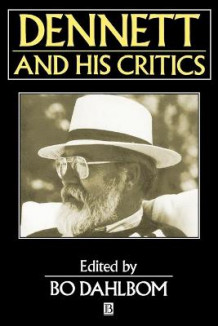 Dennett and His Critics (Heftet)