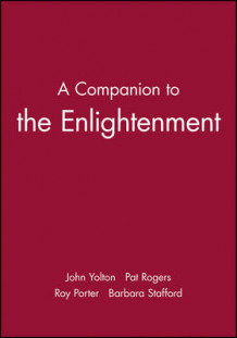 A Blackwell Companion to the Enlightenment (Heftet)
