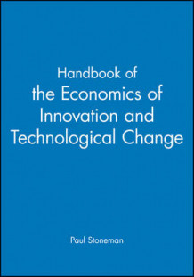Handbook of the Economics of Innovation and Technological Change (Heftet)