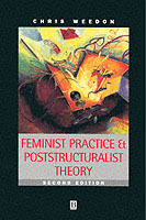Feminist Practice and Poststructuralist Theory av Chris Weedon (Heftet)