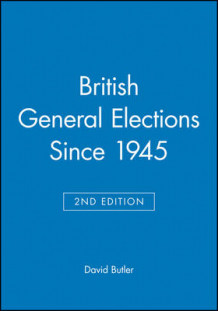 British General Elections Since 1945 av David Butler (Heftet)