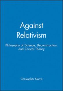 Against Relativism av Christopher Norris (Heftet)
