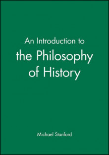 An Introduction to the Philosophy of History av Michael Stanford (Heftet)