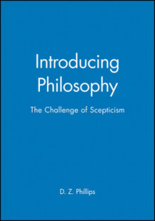Introducing Philosophy av Professor D. Z. Phillips (Heftet)
