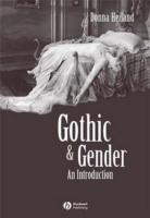 Gothic and Gender av Donna Heiland (Heftet)