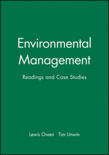Environmental Management av Lewis Owen og Tim Unwin (Innbundet)