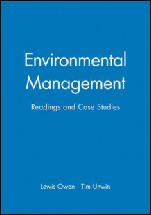 Environmental Management av Lewis Owen og Tim Unwin (Heftet)