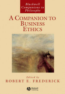A Companion to Business Ethics (Innbundet)