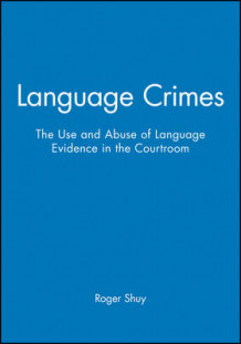 Language Crimes av Roger Shuy (Heftet)
