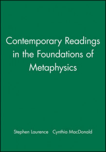 Contemporary Readings in the Foundations of Metaphysics (Innbundet)