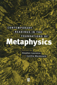 Contemporary Readings in the Foundations of Metaphysics (Heftet)