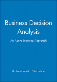 Business Decision Analysis av Graham Hackett og Peter Luffrum (Heftet)