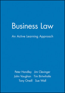Business Law av Peter Handley, Jim Clevinger, John Vaughan, Tim Birtwhistle, Tony O'Neill og Sue Wall (Heftet)