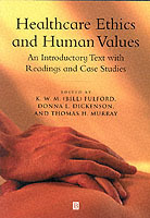 Healthcare Ethics and Human Values (Heftet)