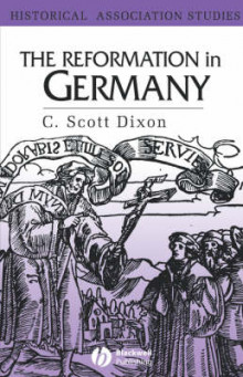 The Reformation in Germany av C. Scott Dixon (Heftet)