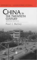 China in the Twentieth Century av Paul Bailey (Heftet)