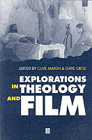Explorations in Theology and Film (Heftet)