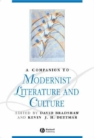 A Companion to Modernist Literature and Culture (Innbundet)