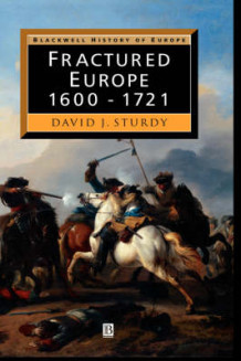 Fractured Europe av David J. Sturdy (Innbundet)