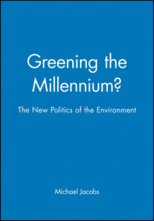 Greening the Millennium? (Heftet)
