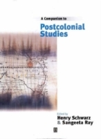 A Companion to Postcolonial Studies (Heftet)