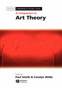A Companion to Art Theory (Innbundet)