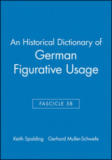 An Historical Dictionary of German Figurative Usage: Fasc. 58 av Keith Spalding og Gerhard Muller-Schwefe (Heftet)