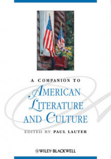 A Companion to American Literature and Culture av Paul Lauter (Innbundet)
