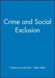 Crime and Social Exclusion (Heftet)
