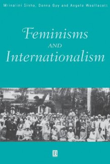 Feminisms and Internationalism (Heftet)
